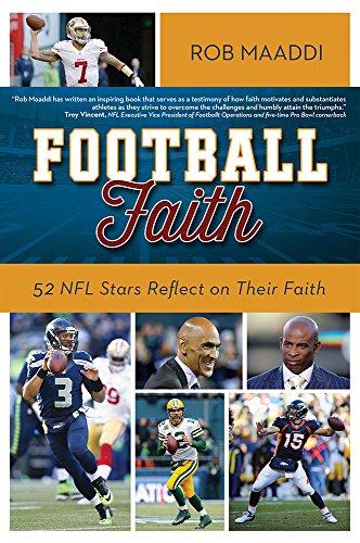 Football Faith: 52 NFL Stars Reflect on Their Faith: Maaddi, Rob