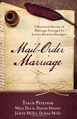 9781634092739: Mail-Order Marriage: 5 Historical Stories of Marriage Arranged by Letters Between Strangers