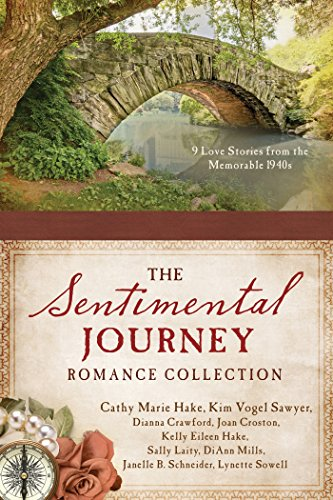 9781634094719: A Sentimental Journey Romance Collection: 9 Love Stories from the Memorable 1940s
