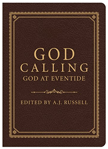 God Calling/God at Eventide: A. J. Russell
