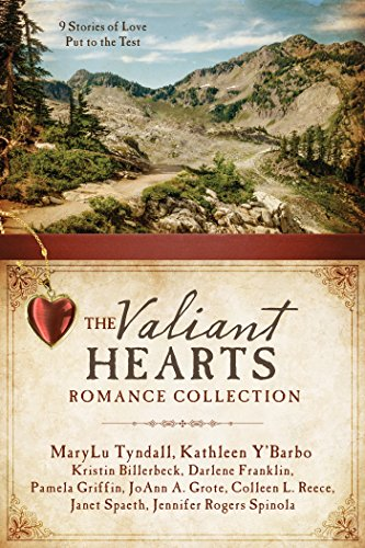 The Valiant Hearts Romance Collection: 9 Stories of Love Put to the Test: Kristin Billerbeck