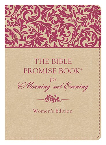 The Bible Promise Book® for Morning & Evening Women's Edition: JoAnne Simmons