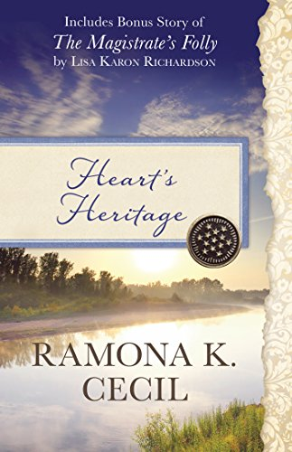 9781634097123: Heart's Heritage: Also Includes Bonus Story of the Magistrate's Folly by Lisa Karon Richardson