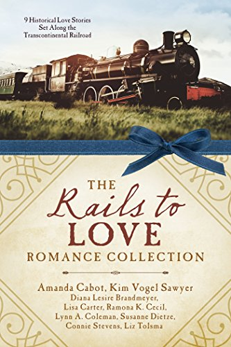 The Rails to Love Romance Collection: 9: Stevens, Connie, Coleman,