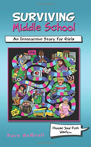 Surviving Middle School: An Interactive Story for Girls: McGrail, Dave