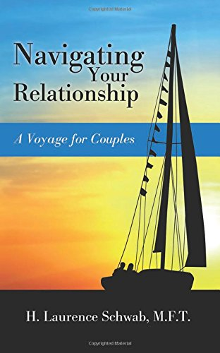 9781634133951: Navigating Your Relationship: A Voyage for Couples