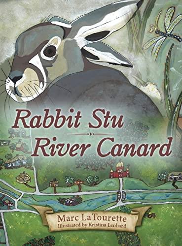 9781634134064: Rabbit Stu | River Canard