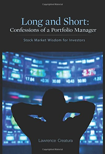 9781634134859: Long and Short: Confessions of a Portfolio Manager: Stock Market Wisdom for Investors