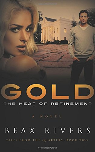 9781634135931: Gold: The Heat of Refinement