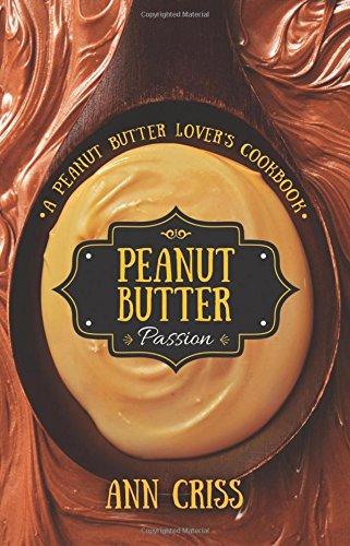 9781634137171: Peanut Butter Passion