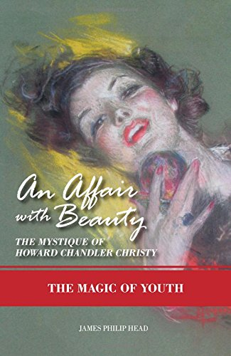 9781634138826: An Affair with Beauty--The Mystique of Howard Chandler Christy: The Magic of Youth