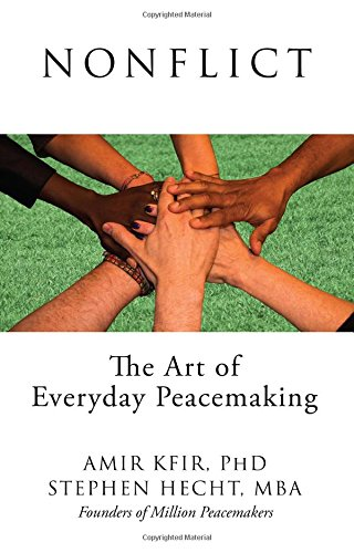 9781634138840: Nonflict: The Art of Everyday Peacemaking