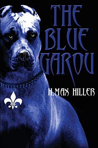 9781634156325: The Blue Garou
