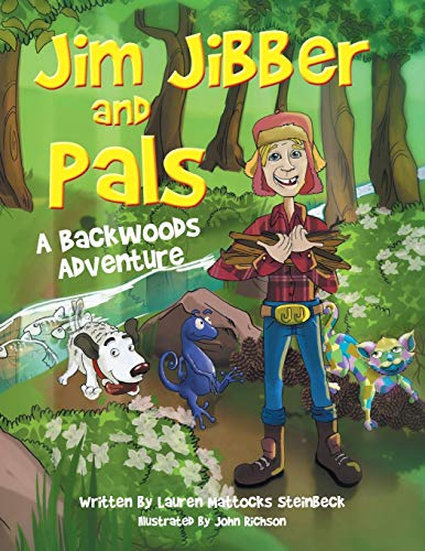 9781634175920: Jim Jibber and Pals A Backwoods Adventure