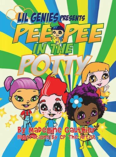 9781634177115: Lil Genies Presents Pee Pee in the Potty