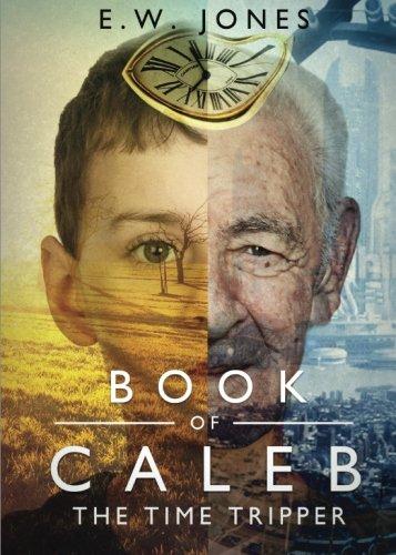 Book of Caleb: Jones, E. W.