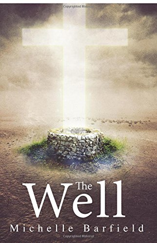 The Well: Barfield, Michelle