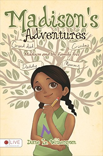 Madison's Adventures - Madison and the Family Tree: Witherspoon, Diane L.