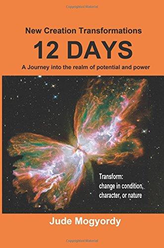 12 Days New Creation Transformations: Mogyordy, Jude