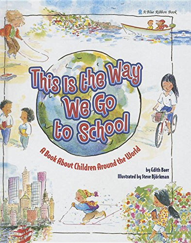 9781634197342: This Is the Way We Go to School (Blue Ribbon Book)