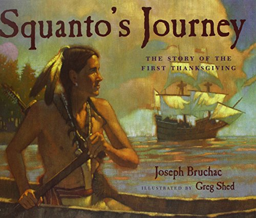 9781634197434: Squanto's Journey: The Story of the First Thanksgiving