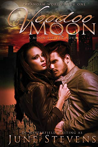 9781634220217: Voodoo Moon: A Moon Sisters Novel (Paranorm World Series)