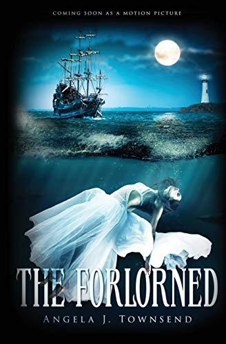 The Forlorned: Townsend, Angela