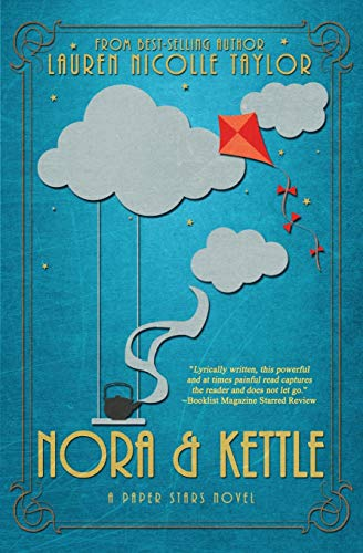 9781634221351: Nora & Kettle (A Paper Stars Novel)