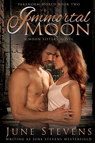 9781634221528: Immortal Moon: A Moon Sisters Novel (Paranorm World Series)