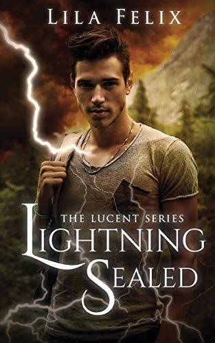 9781634221818: Lightning Sealed: The Lucent Series