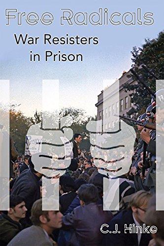 9781634240628: Free Radicals: War Resisters in Prison