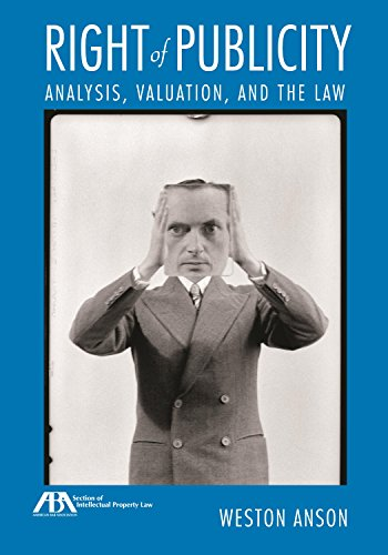 9781634250153: Right of Publicity: Analysis, Valuation and the Law