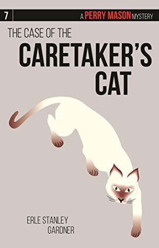 9781634250290: The Case of the Caretaker's Cat: A Perry Mason Mystery #7 (Perry Mason Mysteries)