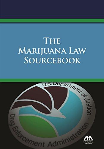 9781634250313: The Marijuana Law Sourcebook