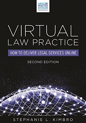 9781634250344: Virtual Law Practice: How to Deliver Legal Services Online
