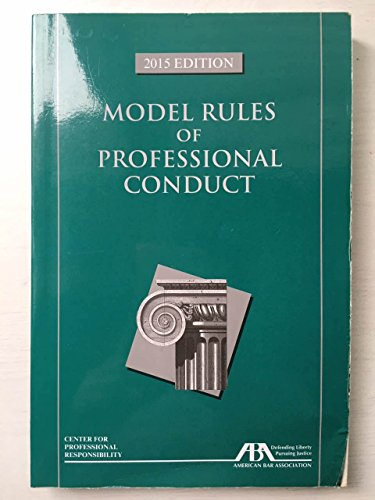 9781634250931: Model Rules of Professional Conduct, 2015 Edition