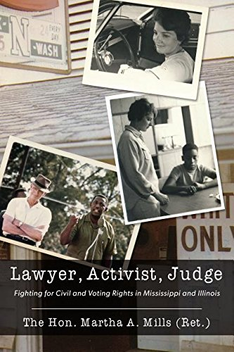 9781634251310: Lawyer, Activist, Judge: Fighting for Civil and Voting Rights in Mississippi and Illinois