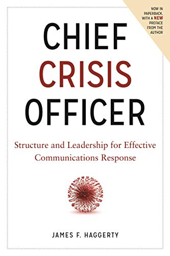9781634251754: Chief Crisis Officer: Structure and Leadership for Effective Communications Response