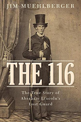 The 116: The True Story of Abraham: Muehlberger, James P.
