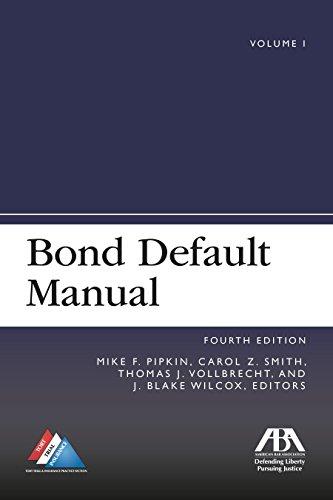 Bond Default Manual, Fourth Edition: American Bar Association