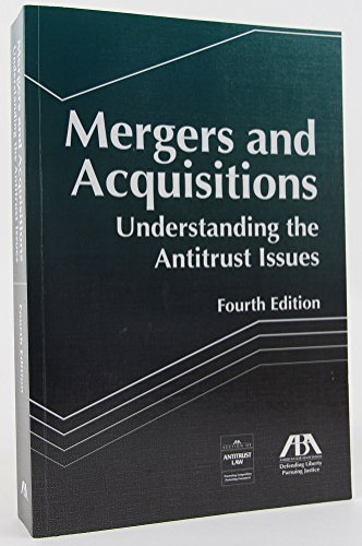 9781634253536: Mergers and Acquisitions: Understanding the Antitrust Issue, Fourth Edition
