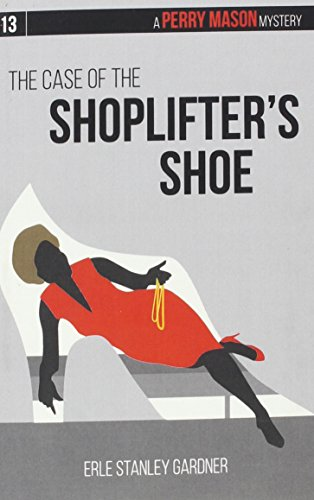 9781634253628: The Case of the Shoplifter's Shoe (Perry Mason)