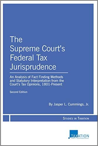 SUPREME COURTS FEDERAL TAX JURISPRUD 2ED Format: CUMMINGS, JR., JASPER
