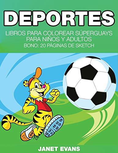 9781634280914: Deportes: Libros Para Colorear Súperguays Para Niños y Adultos (Bono: 20 Páginas de Sketch) (Spanish Edition)