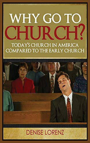 9781634283861: Why Go to Church?