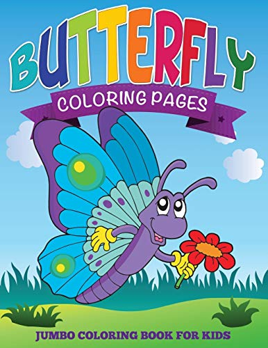 9781634285315: Butterfly Coloring Pages: Jumbo Coloring Book For Kids