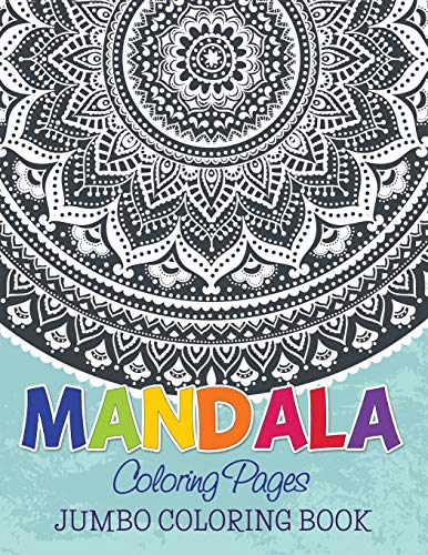 Mandala Coloring Pages: Jumbo Coloring Book: Publishing LLC, Speedy