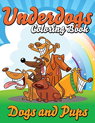 9781634285940: Underdogs Coloring Book: Dogs and Pups