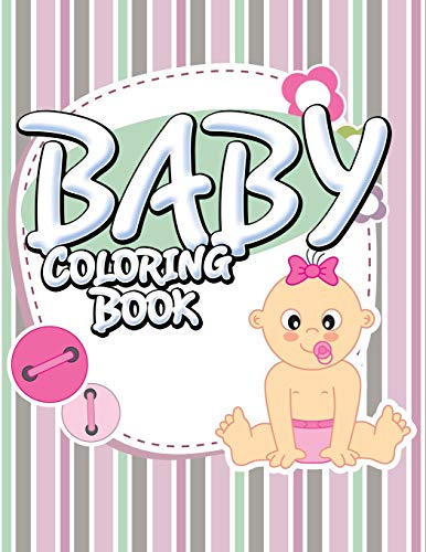Baby Coloring Book: Speedy Publishing LLC