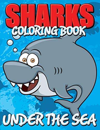 9781634286046: Sharks Coloring Book: Under The Sea
